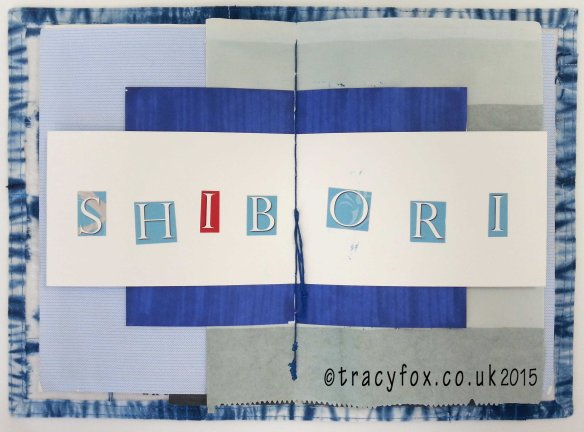 2015 Oct 30 Shibori Journey Progress 2 t r a c y f o x